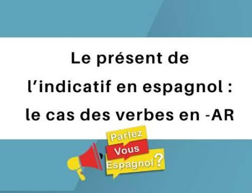 Le présent de l'indicatif en espagnol : le cas des verbes en -AR