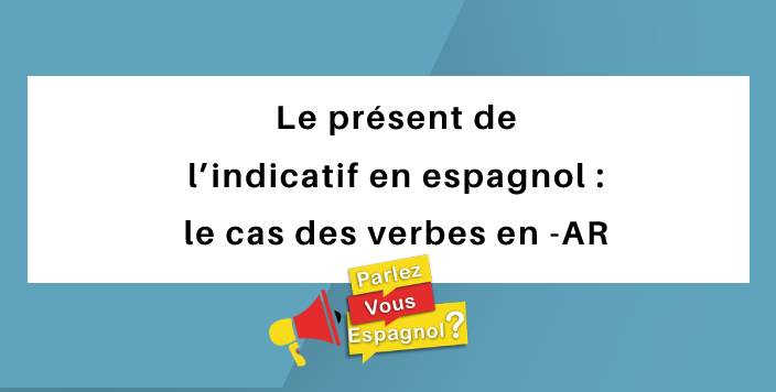 indicatif espagnol verbes ar