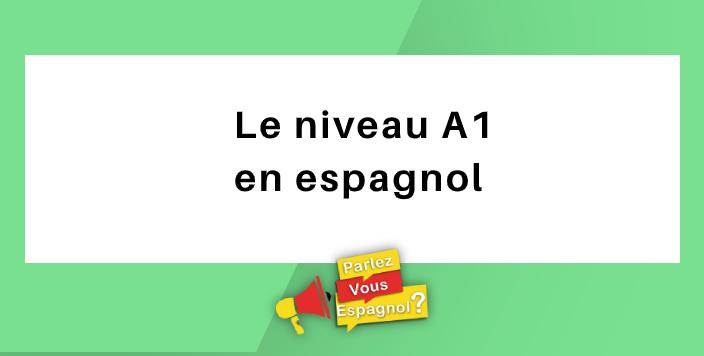 niveau a1 espagnol