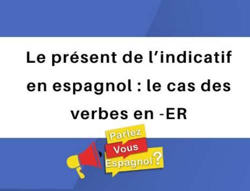 Le présent de l'indicatif en espagnol : le cas des verbes en -ER