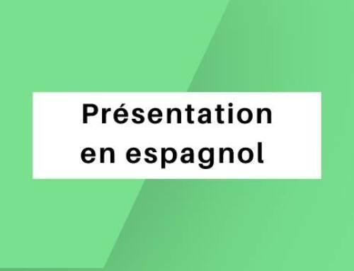 Présentation en espagnol