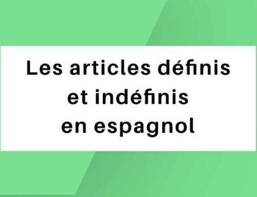 Les articles définis et indéfinis en espagnol