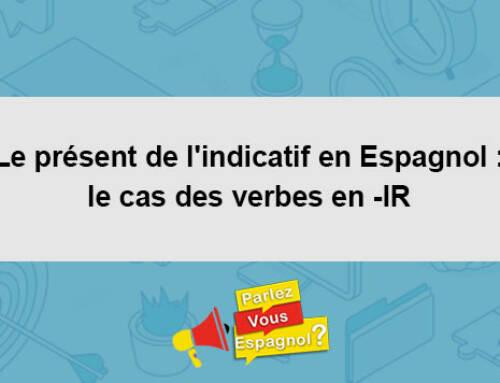 Le présent de l'indicatif en Espagnol : le cas des verbes en -IR