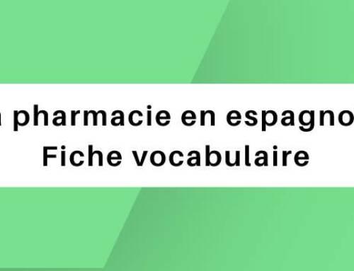 La pharmacie en espagnole : Fiche vocabulaire