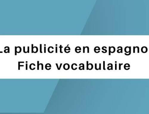 La publicité en espagnol : Fiche vocabulaire