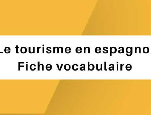 Le tourisme en espagnol : Fiche vocabulaire