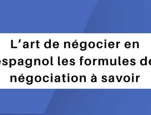 L'art de négocier en espagnol: Les formules de négociation à savoir